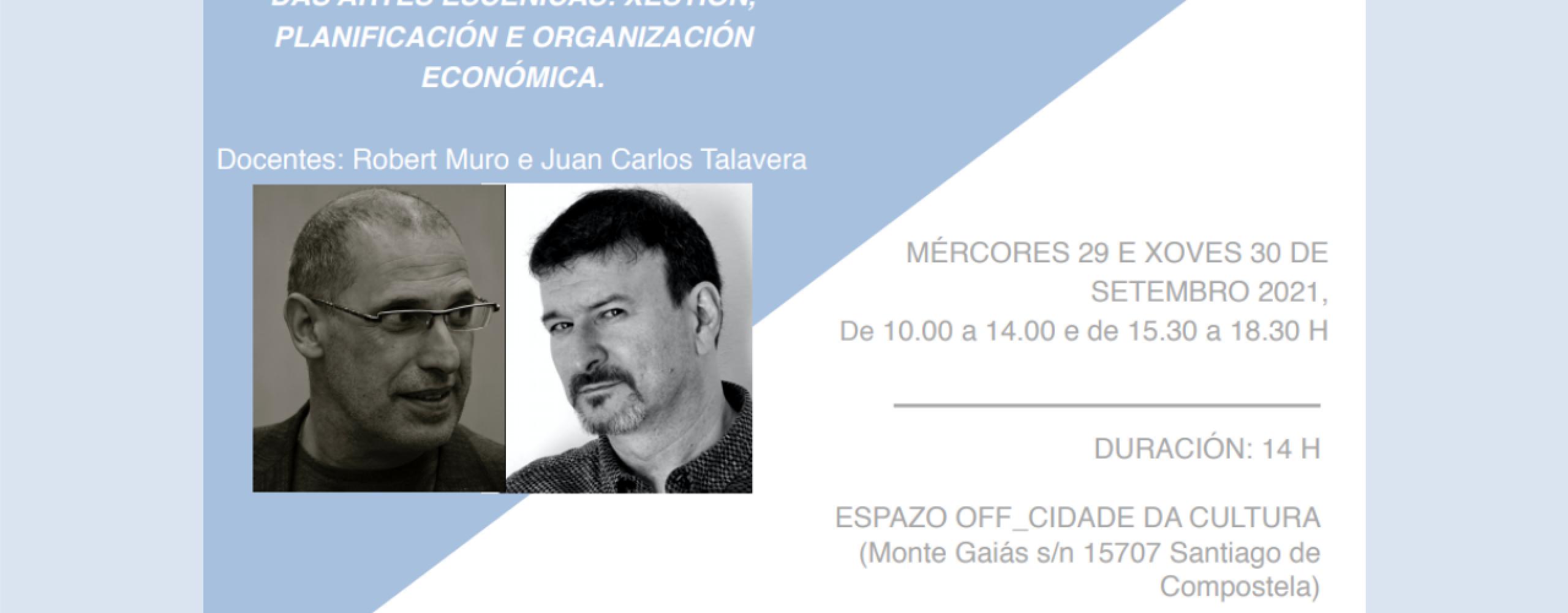 Escena Galega continúa coa súa oferta formativa anual cun curso sobre xestión empresarial para empresas